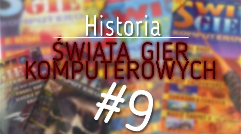"""Historia """"Świata Gier Komputerowych"""" #9"""