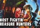 Ghost Fightin' Treasure Hunters (Łowcy skarbów)