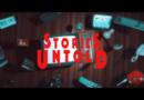 Stories Untold (No Code)