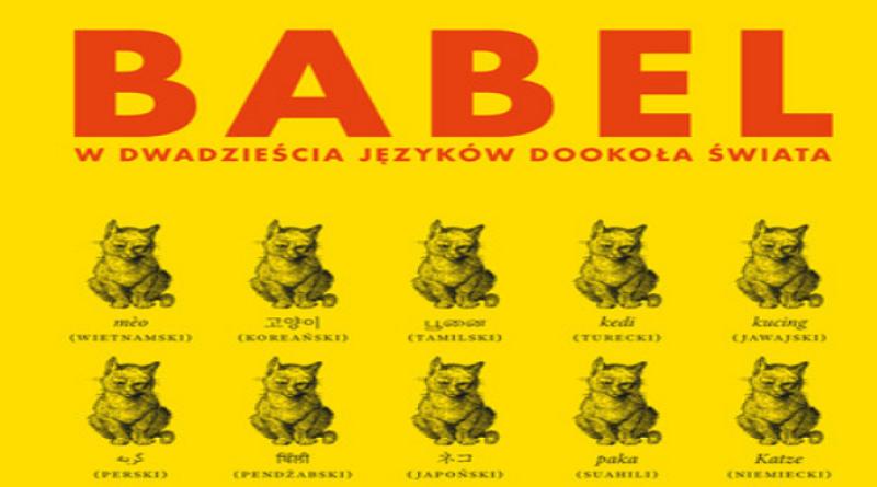Babel. W dwadzieścia języków dookoła świata (Gaston Dorren)