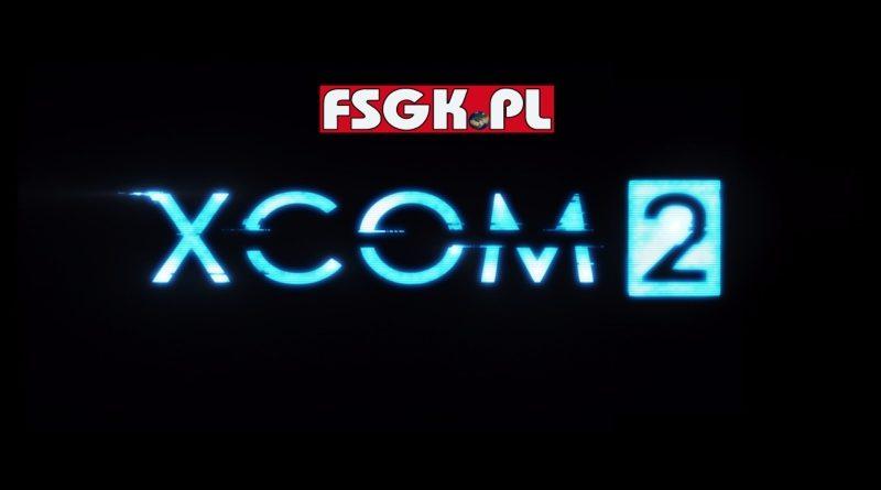 Let's Play XCOM 2 (część 27)