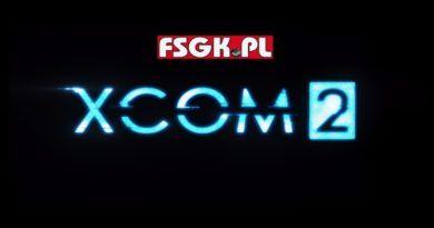 Let's Play XCOM 2 (część 31)